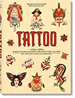 Tattoo: 1730s-1970s: Henk Schiffmacher's Private Collection of the Art and Its Makers