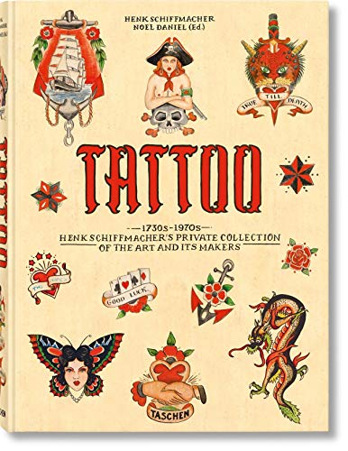 Compare Textbook Prices for TATTOO. 1730s-1970s. Henk Schiffmacher's Private Collection EXTRA LARGE  ISBN 9783836569354 by Schiffmacher, Henk,Daniel, Noel