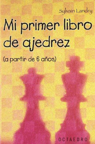 Mi primer libro de ajedrez (a partir de 6 años) (Horizontes-Salud)