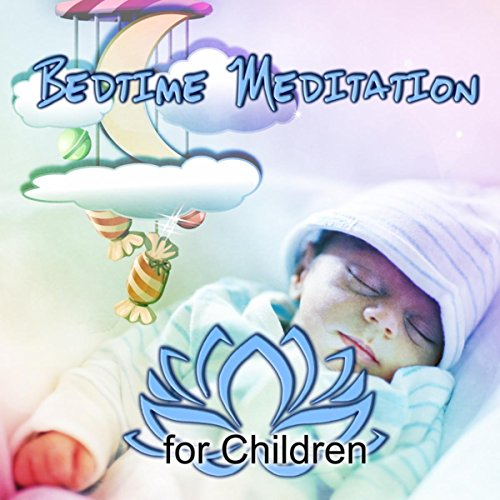 Bedtime Meditation for Children - Calming Bedtime Music to Help Kids Relax, Soothing Sounds of Nature, White Noise, Inner Peace, Sleep Hypnosis, Sweet Dreams