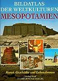 Bildatlas der Weltkulturen, Mesopotamien -