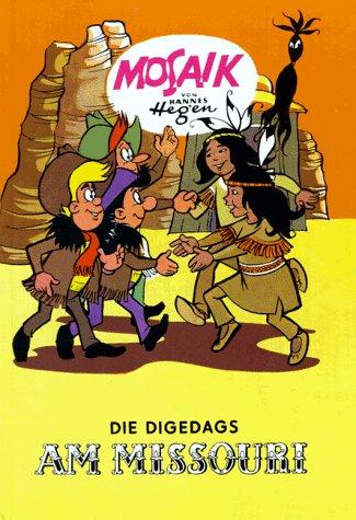 Die Digedags, Bd.6, Die Digedags am Missouri