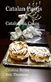 Catalan Pastis: Catalan Cakes