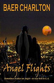 Angel Flights by [Baer Charlton]