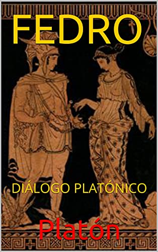 FEDRO: DIÁLOGO PLATÓNICO