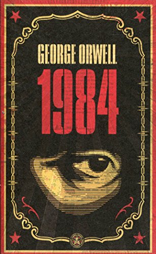 1984: The dystopian classic reimagined with cover art by Shepard Fairey (Penguin Essentials, Band 95)
