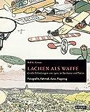 Rolf H. Krauss: Lachen als Waffe. Große Erfindungen um 1900 in Karikatur und Satire: Fotografie, Fahrrad, Auto, Flugzeug