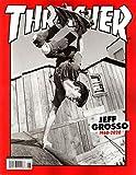 Thrasher Magazine June 2020   Jeff Grosso (1968-2020)