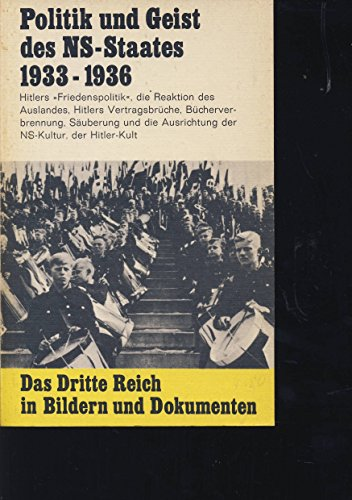 Das Dritte Reich, Band 2. Politik und Geist des NS-Staates 1933 - 1936.
