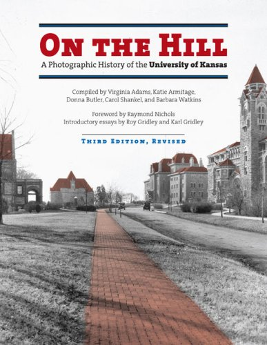 On the Hill: A Photographic History of the University of Kansas