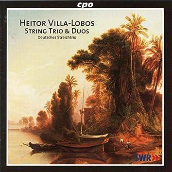 Villa-Lobos: String Trio & Duos