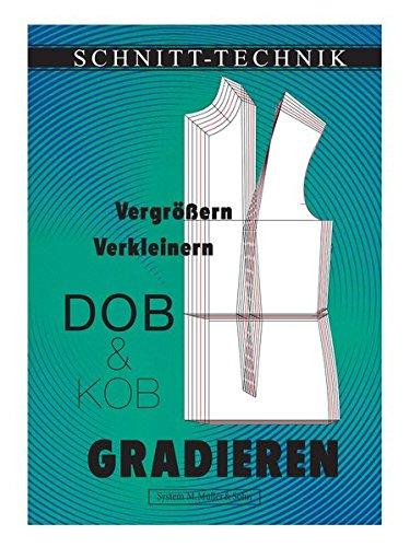 Gradieren: Vergrößern/Verkleinern von DOB- und KOB-Schnittmodellen