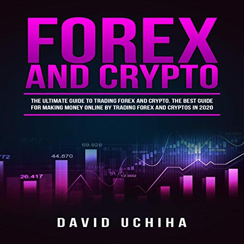 Forex and Cryptocurrency  By  cover art