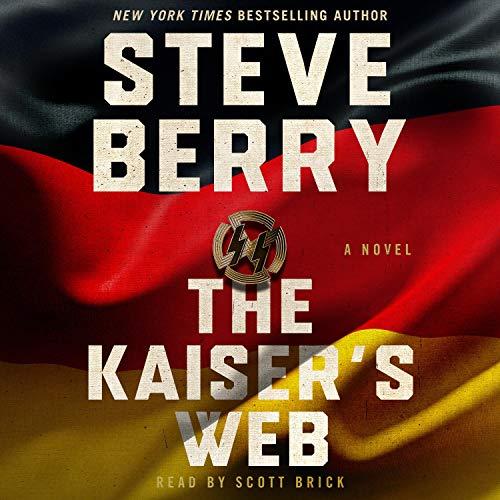 The Kaiser's Web Audiobook By Steve Berry cover art