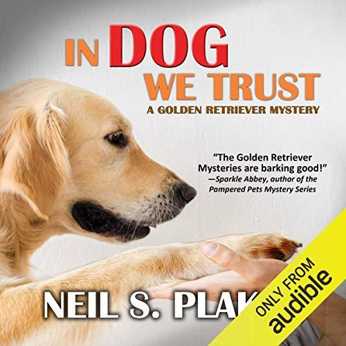 In Dog We Trust audiobook cover art