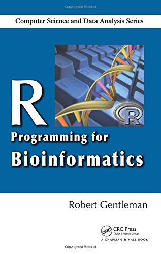 R Programming for Bioinformatics (Chapman & Hall/CRC Computer Science & Data Analysis)