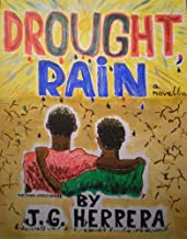 Drought, Rain (The Young Heroes Series Book 1)