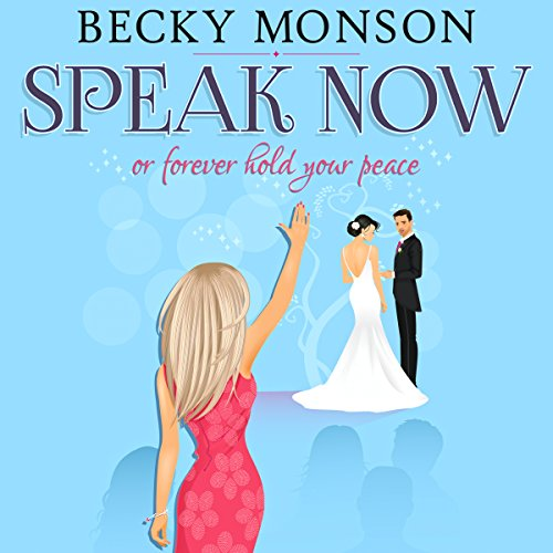 Speak Now or Forever Hold Your Peace audiobook cover art