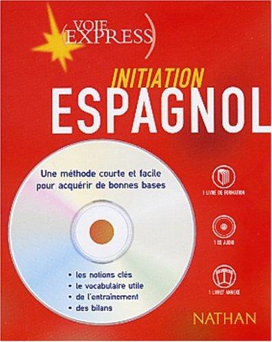 Espagnol : Initiation (2 livres + 1 CD audio)