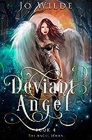 Deviant Angel: Premium Hardcover Edition