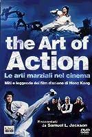 The Art Of Action [Italian Edition]