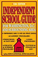 Independent School Guide for Washington, D.C. and Surrounding Area