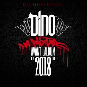 """2018 (La mixtape avant l'album """"2018"""")"""