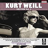 Kurt Weill: Edition, Vol. 2 [Box Set] by Lucy Peacock