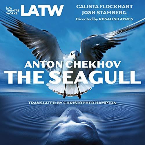 The Seagull Audiobook By Anton Chekhov, Christopher Hampton - translator cover art