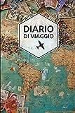Diario Di Viaggio: Regalo Per Viaggio | Dimensioni 15,24 x 22,86 cm | 110 Pagine