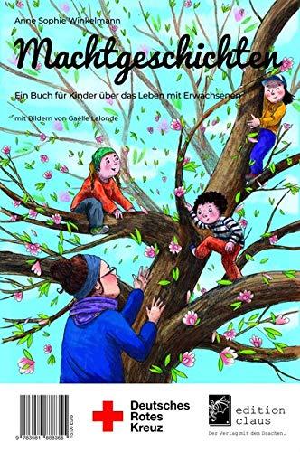 Machtgeschichten: Ein Fortbildungsbuch zu Adultismus für Kita, Grundschule und Familie