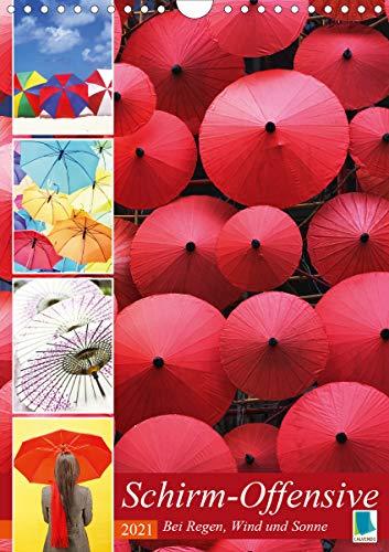 Schirm-Offensive: Bei Regen, Wind und Sonne (Wandkalender 2021 DIN A4 hoch)