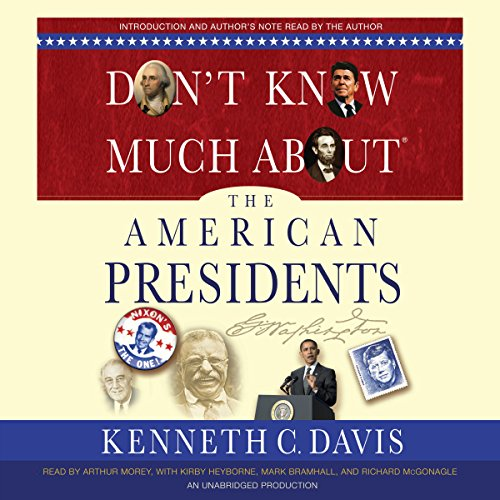 Don't Know Much About the American Presidents audiobook cover art