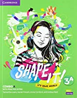 Shape It! Level 3 Combo A Student's Book and Workbook with Practice Extra (New Lower Secondary Courses)