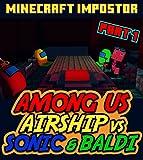 Minecraft Impostor Challenge: Among Us Airship vs Baldi Comics Chapter 1 (English Edition)