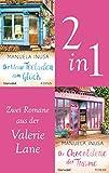 Valerie Lane - Der kleine Teeladen zum Glück / Die Chocolaterie der Träume: Zwei Romane in einem Band - Mit exklusivem Bonusmaterial (Valerie Lane – Doppelband 1)