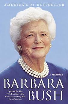 Barbara Bush: A Memoir by [Barbara Bush]
