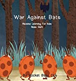 War Against Bats: Machine Learning For Kids: Mean Shift