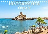 Historischer Oman (Tischkalender 2022 DIN A5 quer): Der Kalender entfuehrt Sie in den zauberhaften Oman und zeigt Ihnen historische Staedte, imposante Palaeste und Moscheen, sowie eindrucksvolle Befestigungsanlagen. (Monatskalender, 14 Seiten )