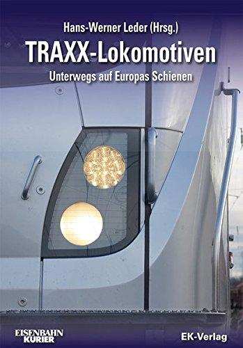 TRAXX-Lokomotiven: Unterwegs auf Europas Schienen