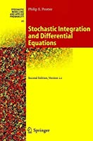 Stochastic Integration and Differential Equations by Philip E. Protter(2005-05-24)