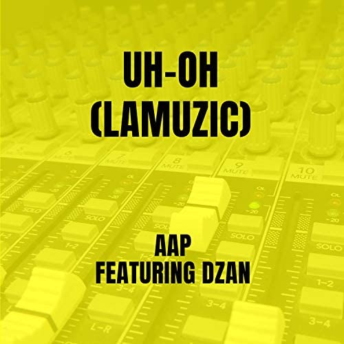 AAP feat. DZAN