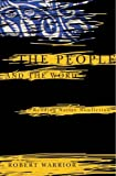 The People and the Word: Reading Native Nonfiction (Indigenous Americas)