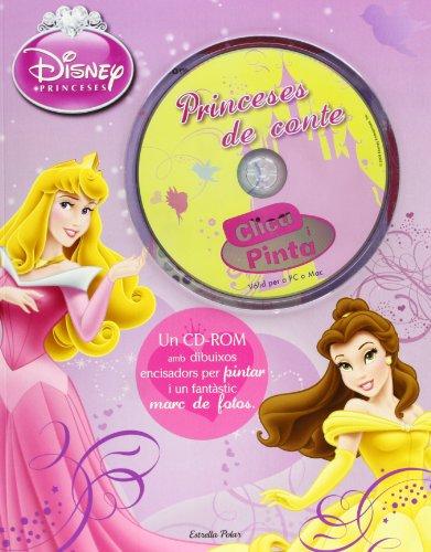 Clica i pinta. Princeses de conte: Un CD-ROM amb dibuixos encisadors per pintar i un fantàstic marc de fotos (Disney)