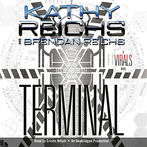 Terminal Audiobook By Kathy Reichs, Brendan Reichs cover art