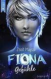 Fiona - Gefühle: Die Kristallwelten-Saga 3