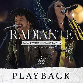 Radiante (Playback (Ao Vivo Em Goiânia))