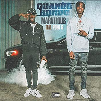 Marvelous (feat. Polo G)