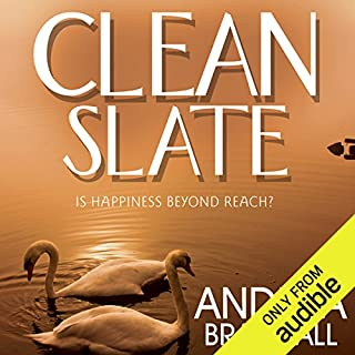 Clean Slate                   By:                                                                                                                                 Andrea Bramhall                               Narrated by:                                                                                                                                 Victoria Aston                      Length: 9 hrs and 12 mins     12 ratings     Overall 4.3