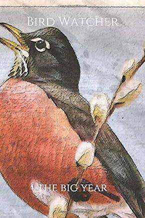 Bird Watcher: the big year